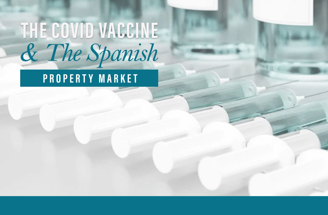 What impact will the COVID-19 vaccine have on the Spanish property market?